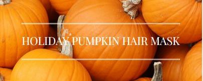 Easy DIY Holiday Pumpkin Hair Mask Recipe For Dry Hair