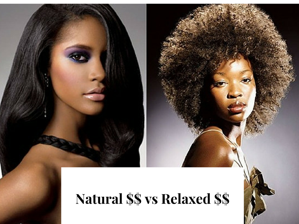 which has been more expensive for you - relaxed hair or natural