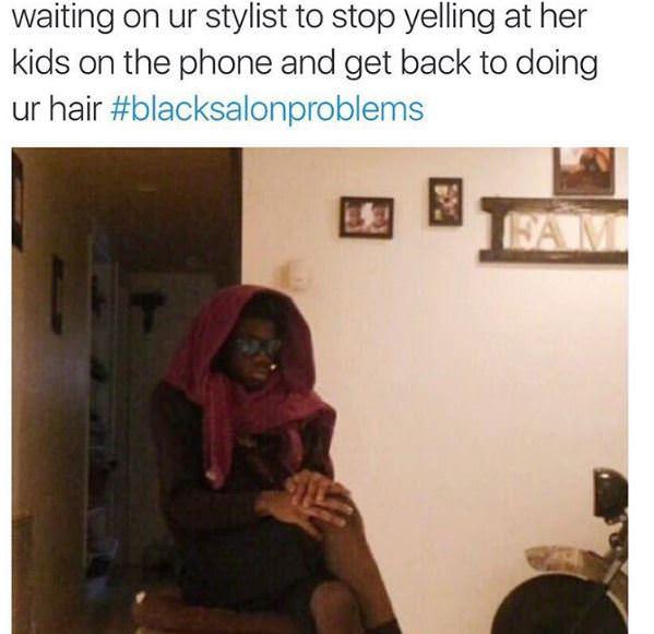 #blacksalonproblems 16