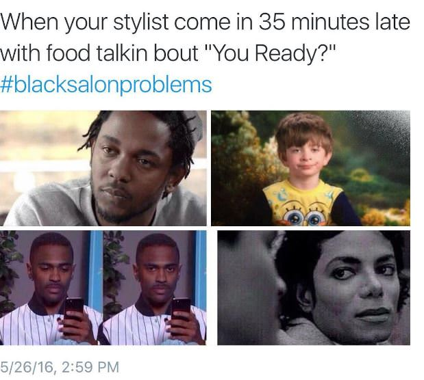 #blacksalonproblems 19