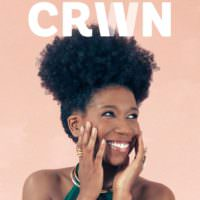 Natural Hair Magazine CRWN Now Has Launched Its First Official Issue