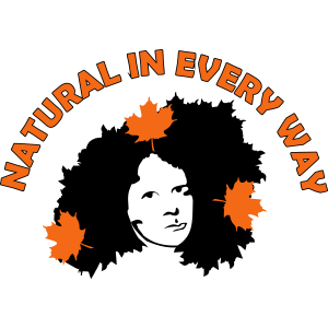 Natural In Every Way T-Shirts