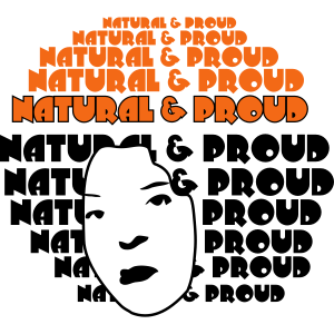 Natural & Proud T-Shirts