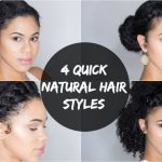 4 Quick and Easy Natural Hair Styles