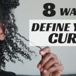 8 TECHNIQUES TO DEFINE YOUR CURLS [Video]