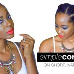 Cornrows on Short Natural Hair | SUMMER STYLE  [Video]