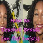 Crochet Braids on Flat Twists [Video]