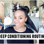 Deep Conditioning Routine | Low Porosity Hair [Video]