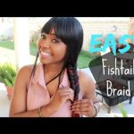Easy Fishtail Braid Tutorial [Video]