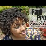 Fail Proof Easy Twist Out On 4c Hair