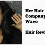 HONEST Her Hair Company Body Wave Review