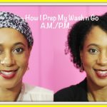 How I Prep My Wash n Go for Night and Morning Shared By Mblessed