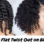 How To: Chunky Flat Twist Out on Blown Out Natural Hair [Video]