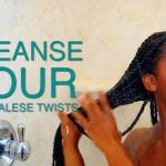 How To | Cleansing Your Senegalese Twists [Video]