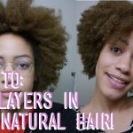 How To Cut and Shape Natural Hair in Layers: Wet Cut Step by Step [Video]