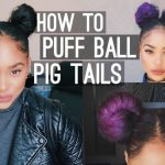 How to : Puff Ball Pig Tails (Space Buns) [Video]