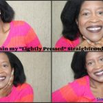 "Maintaining ""Lightly Pressed"" Straightened Natural Hair"