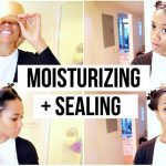 Moisturizing & Sealing Relaxed Hair | Low Porosity [Video]