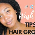 My Top 5 Wash Day Tips for Hair Growth & Retention [Video]