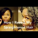 Reversion Routine: Revert To Natural From Straightened Hair [Video]