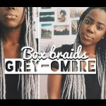 GREY OMBRE BOX BRAIDS + HOW I STYLE | JUSTLUSH [Video]