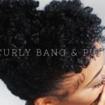 High Puff and Curly Bang for Short Natural 4b/4c Hair | TGIN [Video]