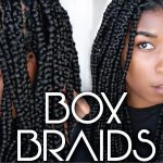 How To Box Braids Protective Style | Easy Steps For Beginners [Video]