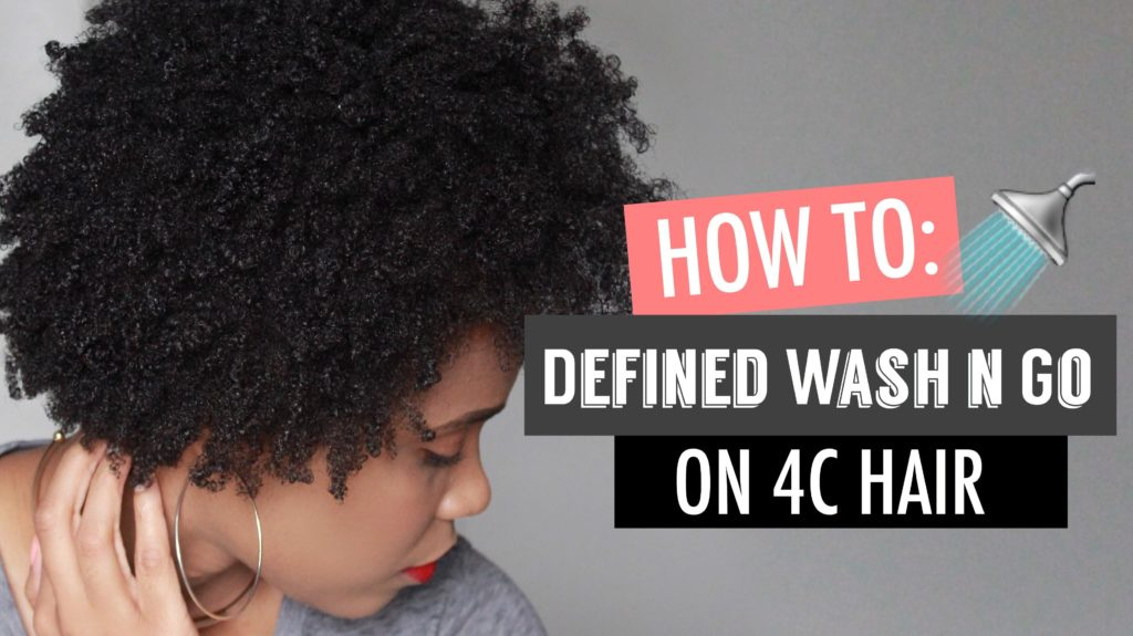 How To Create A Defined Wash N Go For 4c Hair Video