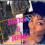 Natural Hair| How to achieve a STRETCHED & DEFINED Wash 'n Go! [Video]