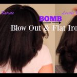 Bomb Blow Out & Flat Iron Routine [Video]