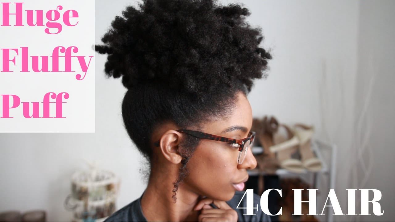 Huge Fluffy Puff On Medium 4c Natural Hair How To