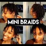 Mini Braids | Natural Hair | PROTECTIVE STYLE [Video]