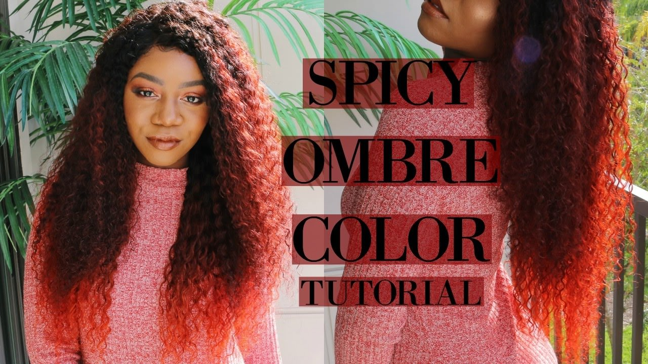 Spicy Ombre Hair Color Tutorial Ft Unice Hair Video Black Hair