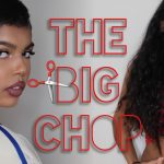 THE BIG CHOP 2017 | NATURAL HAIR JOURNEY