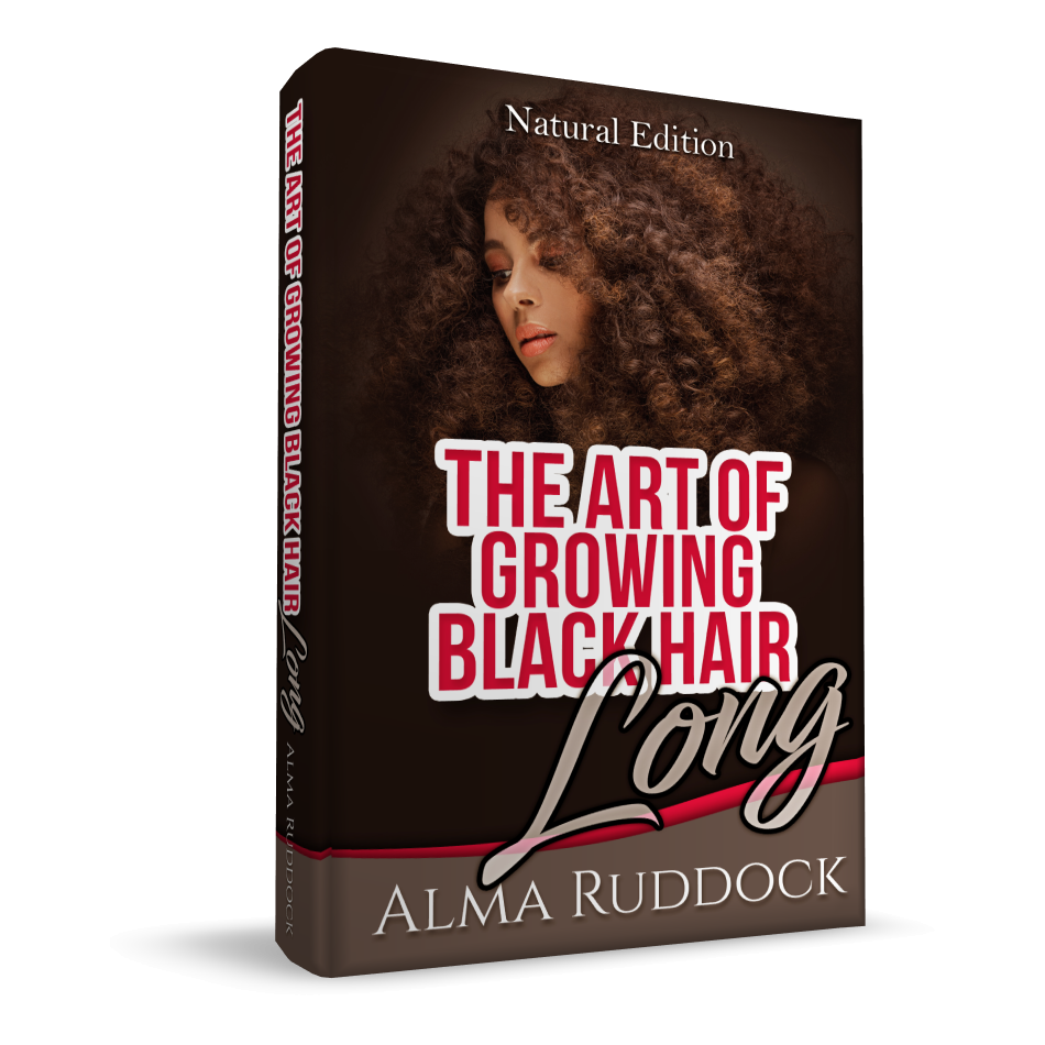 The Art Of Growing Black Hair Long - Natural Edition