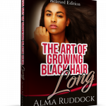 The Art Of Growing Black Hair Long – Relaxed Edition
