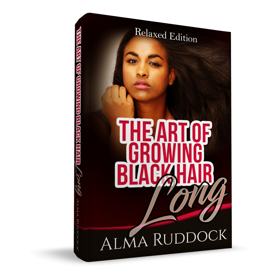 The Art Of Growing Black Hair Long - Relaxed Edition