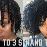 How to 3 Strand Twist Out *DETAILED + Night Time Routine [Video]