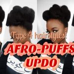 3 min Afro Puffs Updo – Very Quick Type 4 Hairstyle