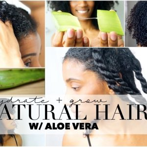 How to Grow & Hydrate Natural Hair – Aloe Vera Oil Treatment [Video]