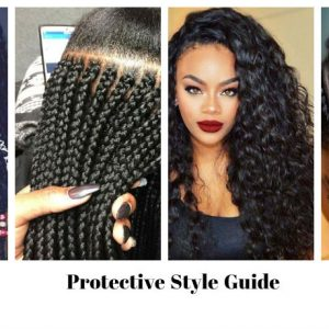 The Only Protective Style Guide You Will Need For Your Hair Journey