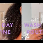 Winter Wash Day Routine