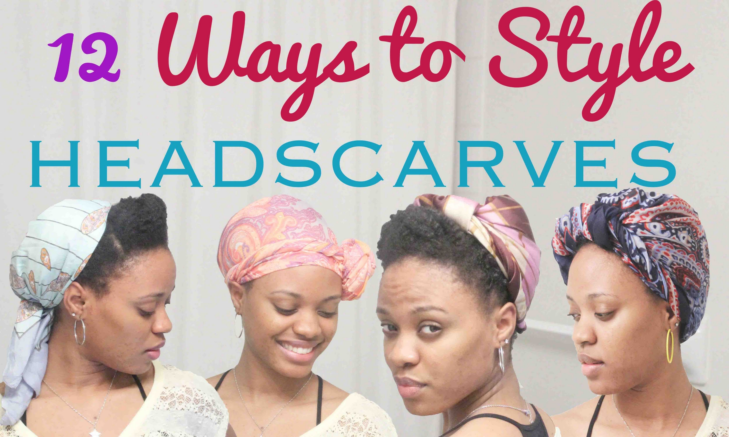 Cute Ways To Tie A Scarf On Natural Hair