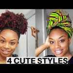 4 QUICK & EASY HAIRSTYLES FOR SHORT & LONG NATURAL HAIR + HOW TO WRAP HAIR [Video]