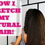 How I Stretch My Natural Hair to DOUBLE it's Length! [Video]