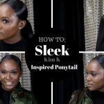 HOW TO : SLEEK PONYTAIL KIM K INSPIRED [Video]