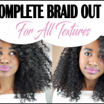 The Complete How To Guide To Achieve The Classic Braid Out On All Textures