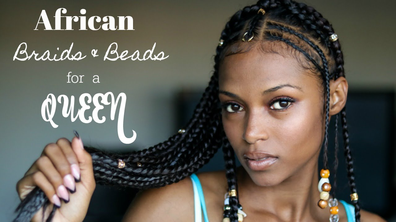 Queen Hairstyles: African Braids & Beads For A Queen [Video]