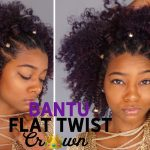 Natural Black Summer Hairstyles: Flat Twist Bantu Knot Crown Hair [Video]