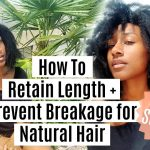 How To Retain Length for Natural Hair This Summer [Video]